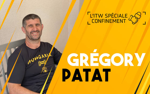 Interview confinement avec Grégory Patat