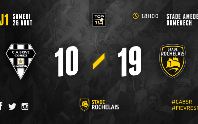 J1 - Brive 10 / 19 Stade Rochelais