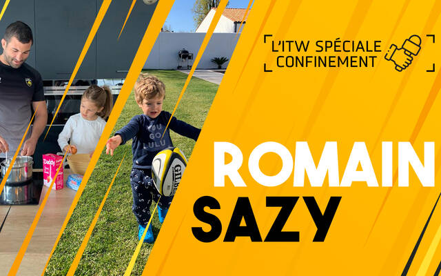 L'interview confinement avec Romain Sazy