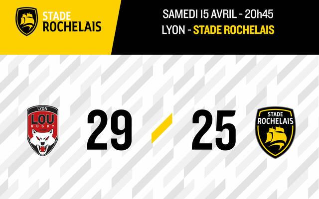 Lyon 29 - 25 Stade Rochelais