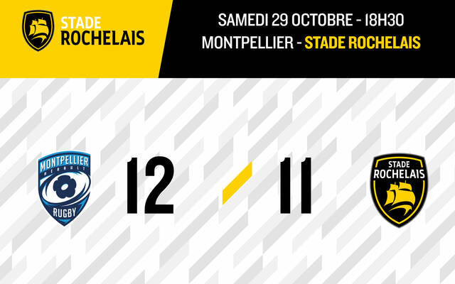 Montpellier 12 - 11 Stade Rochelais