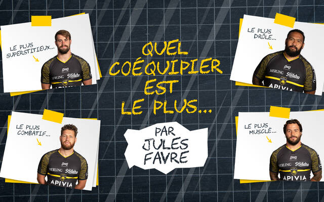 Quel coéquipier est le plus... par Jules Favre !