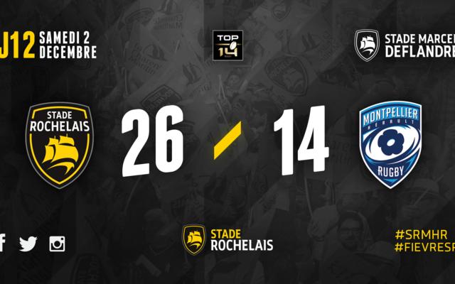 R12 - Stade Rochelais 26 / 14 Montpellier