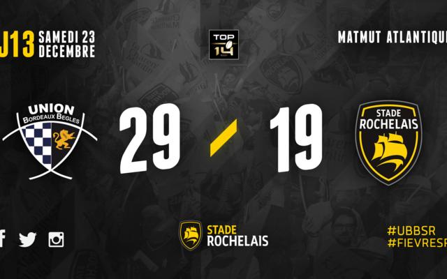 J13 - Bordeaux Bègles 29 / 19 Stade Rochelais