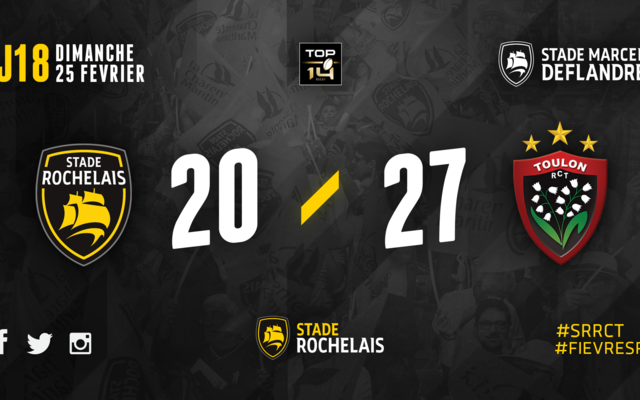 J18 - Stade Rochelais 20 / 27 Toulon