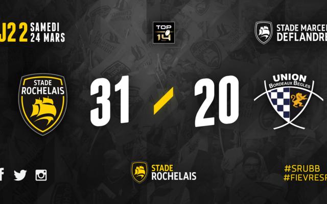J22 - Stade Rochelais 31 / 20 Bordeaux Bègles