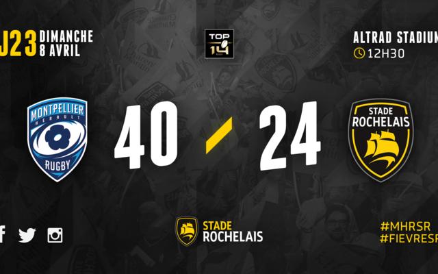 J23 - Montpellier 40 / 24 Stade Rochelais