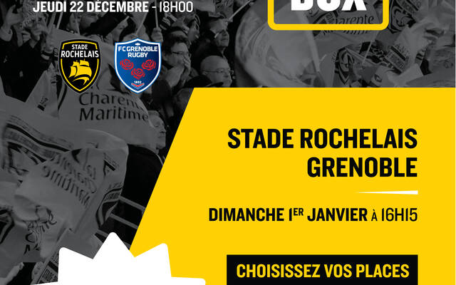 Stade Rochelais - Grenoble : vente flash de 72h !