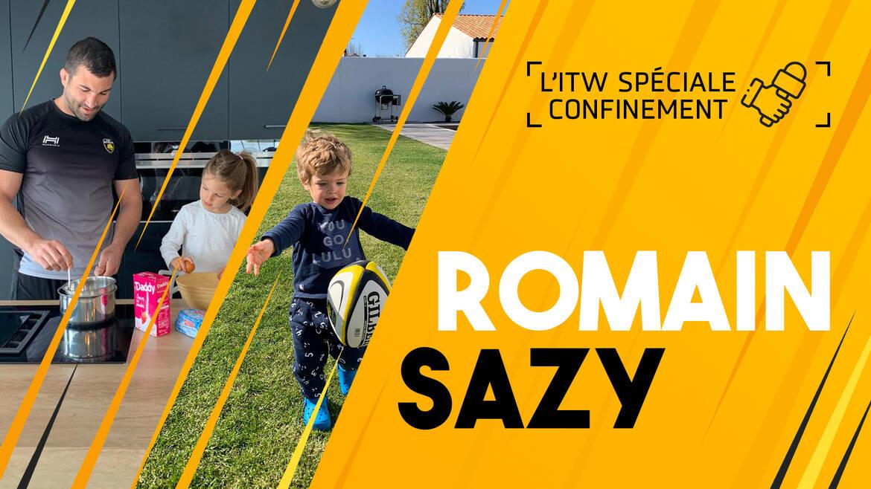 L'interview confinement avec Romain Sazy