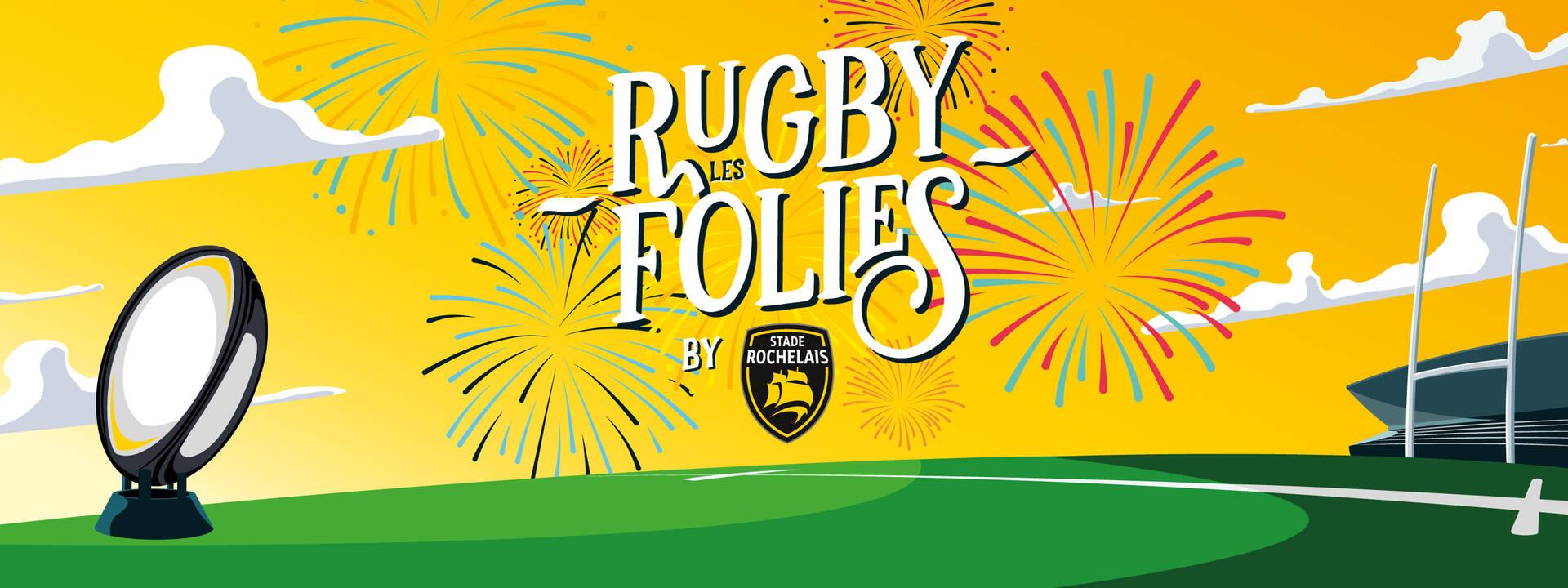 Les Rugbyfolies, la fête du rugby à Deflandre !